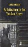 9783893200849: Ballettratten in der Vandam Street
