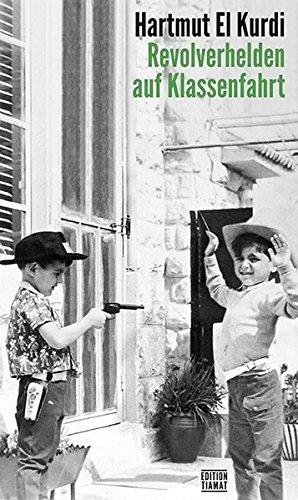 9783893201860: Revolverhelden auf Klassenfahrt