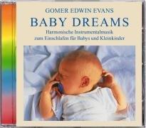 9783893210558: Baby Dreams. CD: Harmonische Instrumentalmusik zum Einschlafen für Babys und Kleinkinder