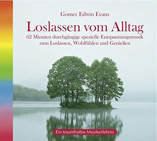 Loslassen vom Alltag - Gomer Edwin Evans