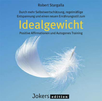 9783893216598: Idealgewicht, CD, Positive Affirmationen und Autogenes Training