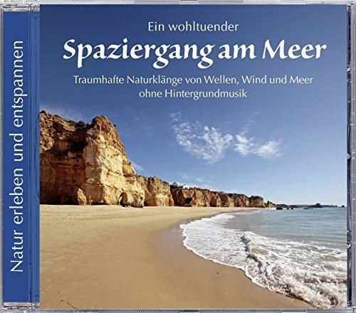 9783893216833: Spaziergang am Meer. Traumhafte Naturklänge von Wellen, Wind und Meer. Ohne Hintergrundmusik