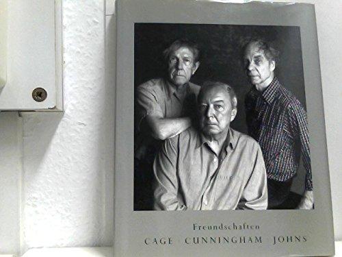 Freundschaften. John Cage - Merce Cunningham -: d?Offay, Anthony (Hg.)