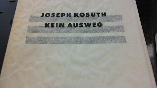 Joseph Kosuth: Kein Ausweg (Reihe Cantz) (German Edition) (9783893222513) by Joseph Kosuth
