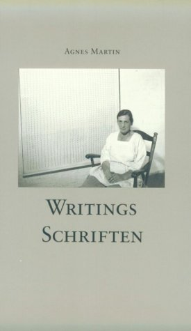 Agnes Martin: Writings / Schriften (English and: Agnes Martin