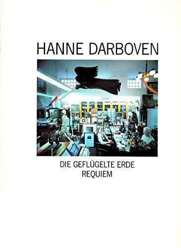 Hanne Darboven: Die geflügelte Erde - Requiem: Deichtorhallen (Hrsg.)