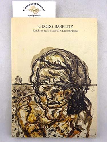9783893223732: Georg Baselitz: Zeichnungen, Aquarelle, Druckgraphik (German Edition)