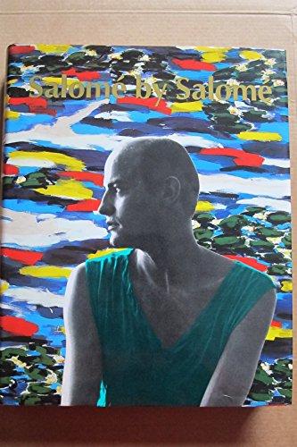 Salome By Salome: Salome