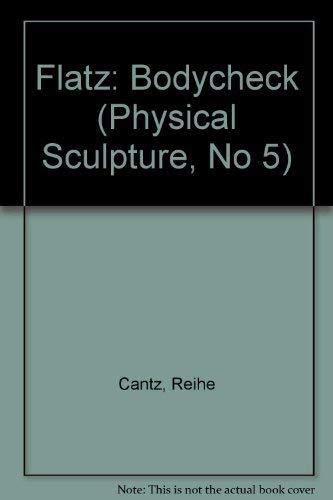 Flatz: Bodycheck (Physical Sculpture, No 5): n/a