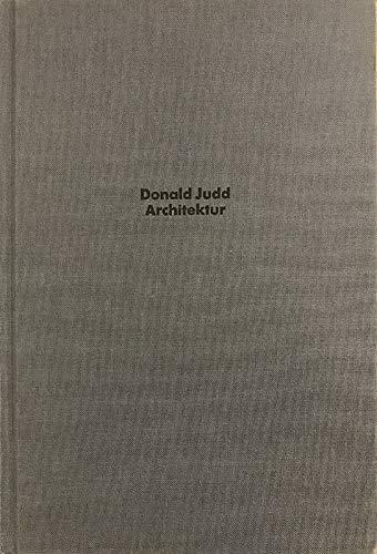 9783893224951: Donald Judd: Architektur