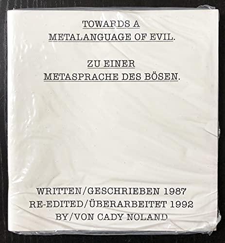9783893225187: Cady Noland: Towards a Metalanguage of Evil