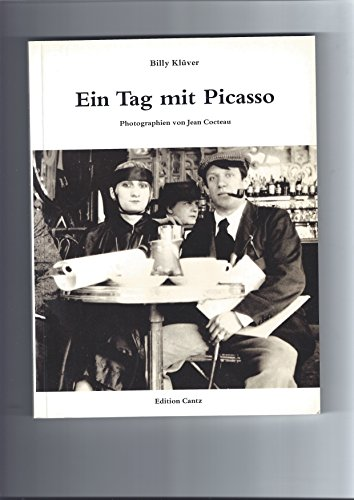Ein Tag mit Picasso: 12. August 1916 (German Edition) (3893225277) by Kluver, Billy
