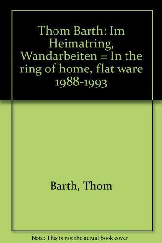 Im Heimatring - In the Ring of Home / Wandarbeiten - Flat Ware 1988-1993. (Katalog d. Austellunge...