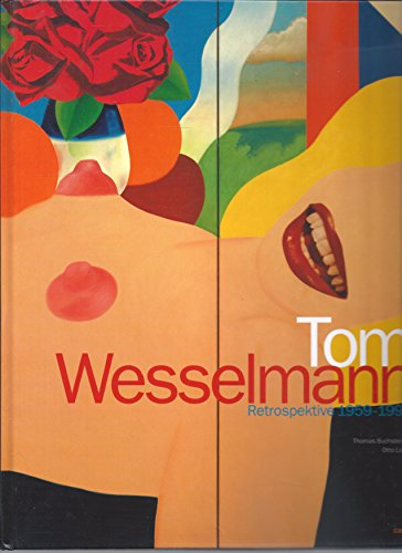 Tom Wesselmann, 1959-1993 (German Edition): Tom Wesselmann