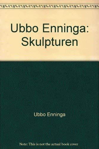 Ubbo Enninga: Skulpturen (German Edition): Enninga, Ubbo; Hubert Bohner, Detlev Eggert, Lydia Funk,...