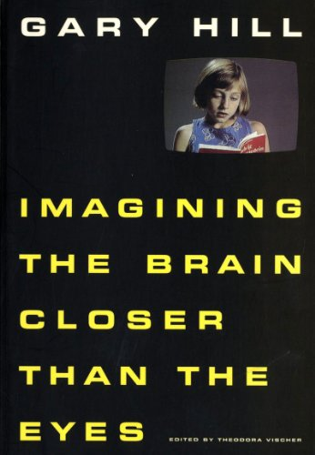 Gary Hill Imagining The Brain Closer Than: Theodora Vischer