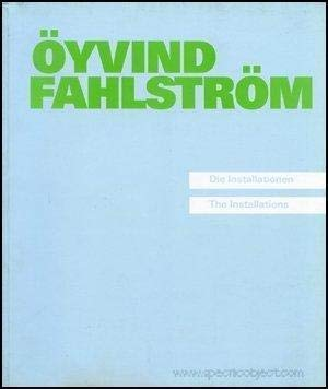 9783893228102: Öyvind Fahlström: Die Installationen = the installations (German Edition)