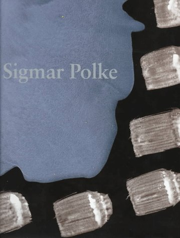 Sigmar Polke: The Three Lies of Painting: Polke, Sigmar and