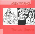 Andy Warhol - The last supper [Publikation zur Ausstellung