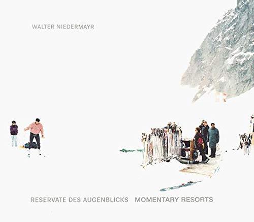 9783893229628: Walter Niedermayr: Momentary Resorts