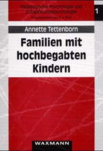 9783893253968: Familien mit hochbegabten Kindern.