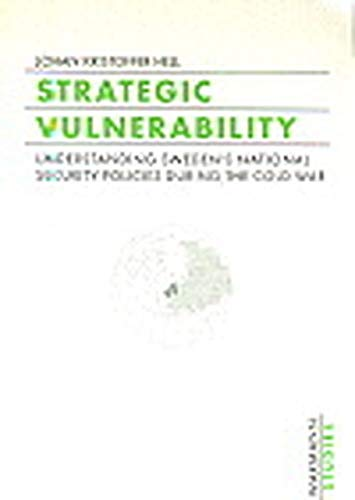 9783893254316: Strategic Vulnerability: Understanding Sweden's National Security Policies During the Cold War (Waxmann studies)