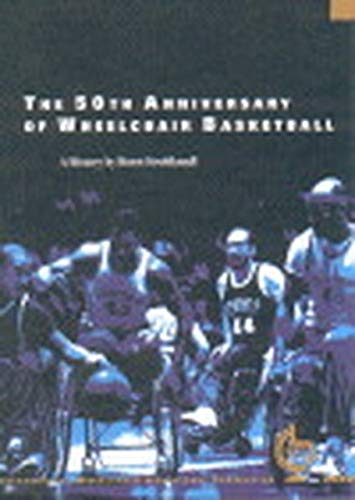 9783893254415: The 50th Anniversary of Wheelchair Basketball