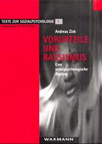 9783893254897: Vorurteile und Rassismus: Eine sozialpsychologische Analyse (Texte zur Sozialpsychologie) (German Edition)
