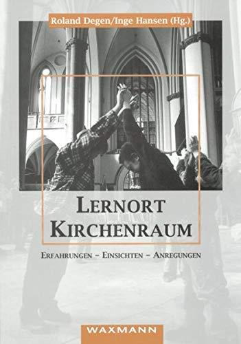Lernort Kirchenraum. (9783893256013) by Cathleen Miller
