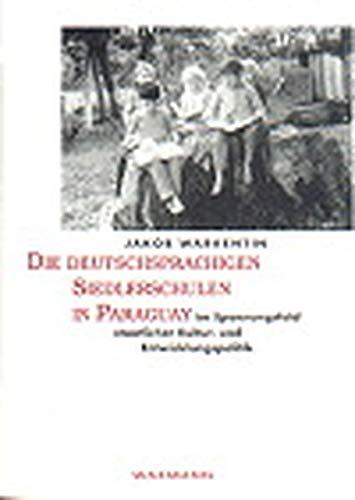 Die Deutschsprachigen Siedlerschulen in Paraguay im Spannungsfeld: Warkentin, Jakob