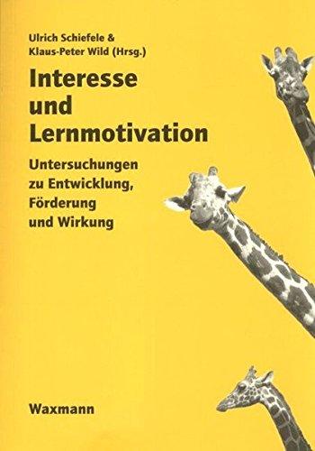 9783893258819: Interesse Und Lernmotivation: Untersuchungen Zu Entwicklung, Forderung Und Wirkung