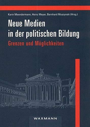 9783893259144: Neue Medien in der politischen Bildung - Grenzen und Möglichkeiten