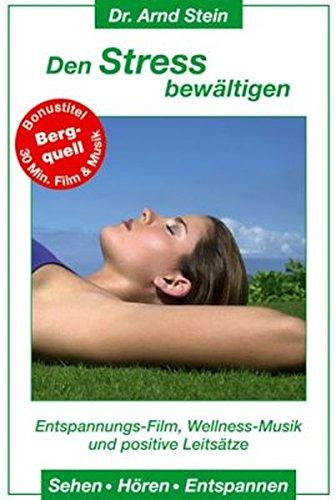 9783893264018: Den Stress bew�ltigen. DVD-Video: Entspannungs-Film, Wellness-Musik und positive Leits�tze. Sehen - H�ren - Entspannen [Alemania]