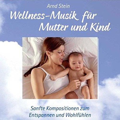 9783893267606: Wellness-Musik für Mutter und Kind. CD