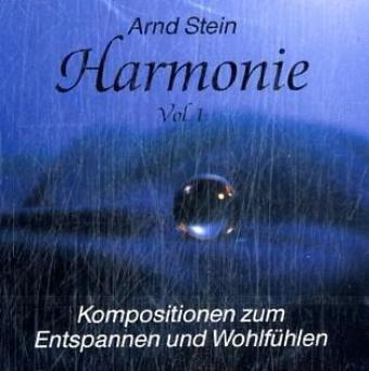 9783893268108: Harmonie I. CD: Kompositionen zum Entspannen und Wohlfühlen