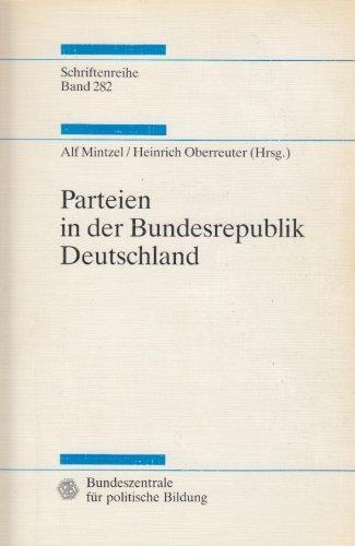 9783893311088: Parteien in der Bundesrepublik Deutschland (Studien zur Geschichte und Politik)