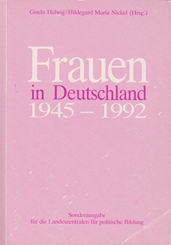 Frauen in Deutschland 1945 - 1992: Gisela Helwig, Hildegard