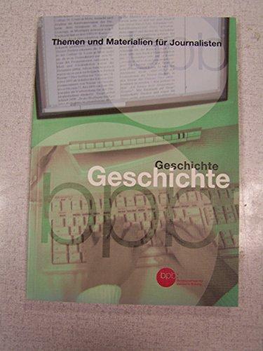 9783893312092: Themen und Materialien für Jounalisten Band 4 - Geschichte - Ein Arbeitsbuch für Journalisten