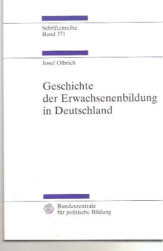 9783893314331: Geschichte der Erwachsenenbildung in Deutschland.