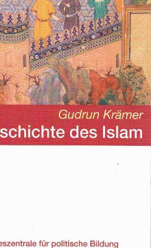 Geschichte des Islam, - Krämer, Gudrun,