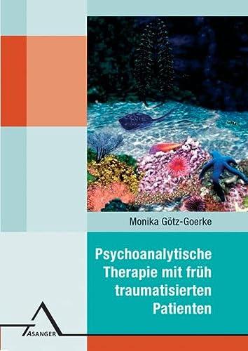 9783893344703: Psychoanalytische Therapie mit fr+â-+h traumatisie