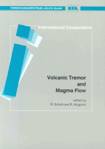 Volcanic tremor and magma flow (Scientific series: n/a