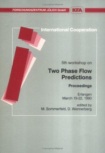 9783893360666: Fifth Workshop on Two-Phase Flow Predictions: Proceedings, Erlangen, March 19-22, 1990 (Bilateral seminars of the International Bureau)