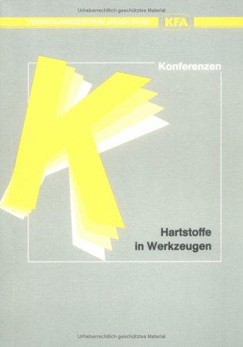9783893360833: Hartstoffe in Werkzeugen: Beitrage zu einem Seminar der Projekttragerschaft Material- und Rohstofforschung (PLR), am 20. und 21. Juni 1991 in ... Forschungszentrums Julich) (German Edition)