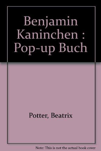 Benjamin Kaninchen. Pop-up- Buch - Potter Beatrix