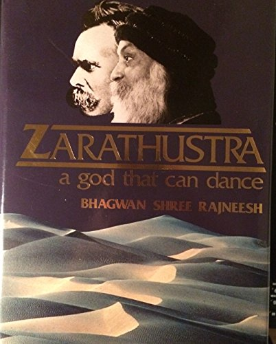 9783893380077: Zarathustra: A God That Can Dance v. 1: Talks on Friedrich Nietzsche's Thus Spake Zarathustra