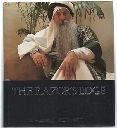 The Razor's Edge: Bhagwan Shree Rajneesh