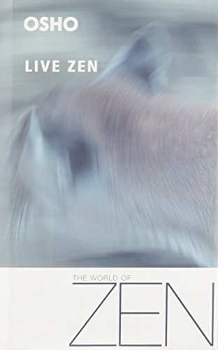 Live Zen: A new therapy is born: Osho