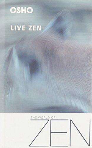 Live Zen : A New Therapy is Born - Therapy Through Gibberish: Rajneesh, Bhagwan Shree