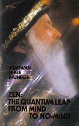 9783893380459: Zen: The Quantum Leap from Mind to No-Mind (Zen Discourse Series)